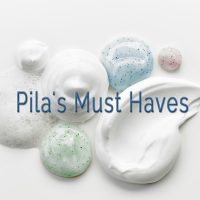 Pila's Must Haves